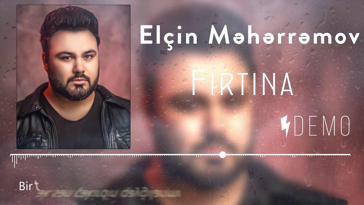 Elcin Meherremov Firtina Yeni 2020 Youtube