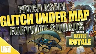 Fortnite Under the Map GLITCH! || Please Patch ASAP || Fortnite Battle Royale