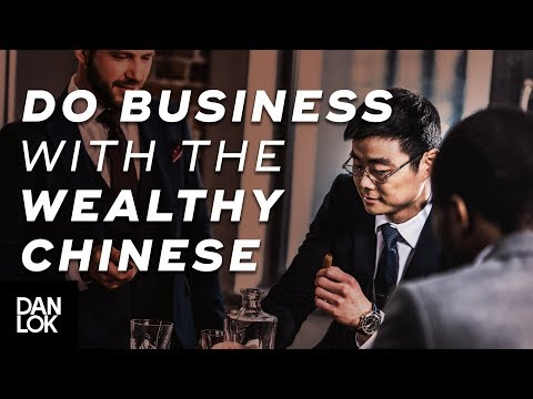 How Wealthy Chinese Do Business - The Art of Selling to Affluent Chinese Ep. 7