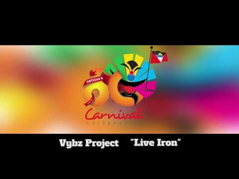 (Antigua Carnival 2016 Soca Music) Vybz Project - Live Iron