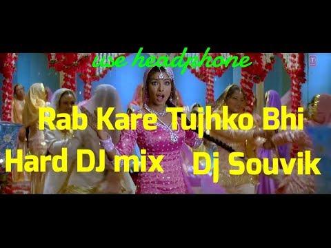 Rab Kare Tujhko Bhi dj mix | dj Souvik |