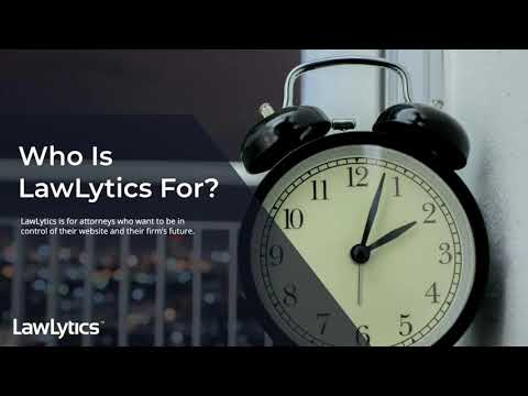 8.1.2019 Taking Control Of Your Online Marketing With LawLytics