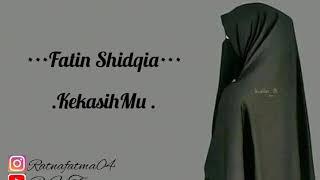 •Kekasihmu•Full lirick  By Fatin shidqia