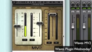 Waves MV2 - Waves Plugin Wednesday!