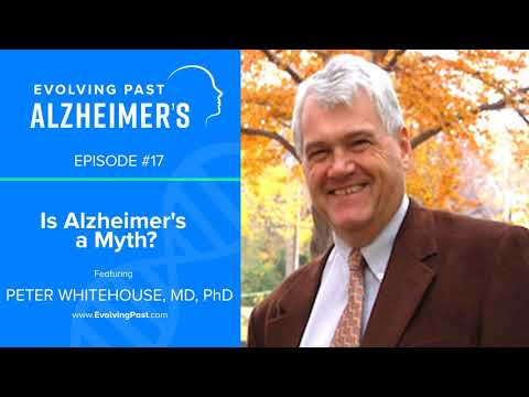 Is Alzheimer's a Myth? with Peter Whitehouse