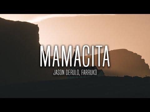 Jason Derulo - Mamacita (Lyrics / Letra) feat. Farruko