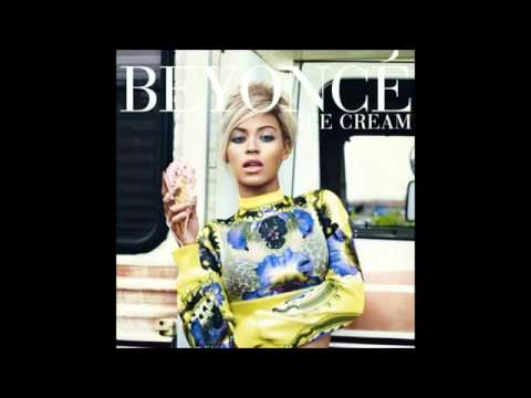Beyoncé - Ice Cream (Full Track)