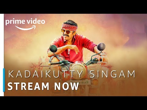 Kadaikutty Singam | Karthi, Sayyeshaa | Tamil Movie | Stream Now | Amazon Prime Video