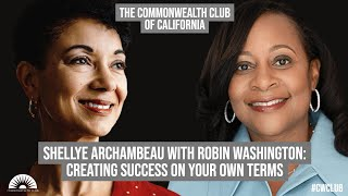 Shellye Archambeau With Robin Washington: Creating Success On Your Own Terms