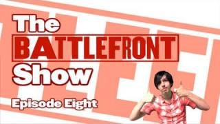 The Battlefront Show - Ep8 w/ Amazing Phil
