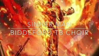 Sinner Man, TB Choir