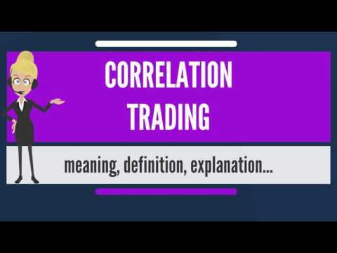 What is CORRELATION TRADING? What does CORRELATION TRADING mean? CORRELATION TRADING meaning