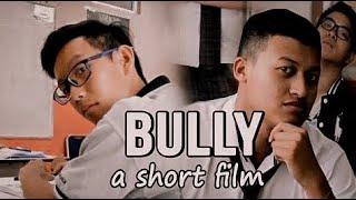 BULLY I Film Pendek (SMA WITAMA PEKANBARU)