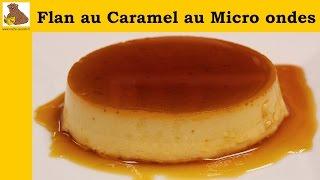 flan au caramel au micro ondes - recette rapide et facile