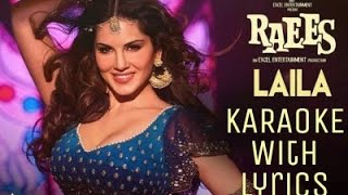 laila main laila | raees | sunny leone | Karaoke | English - Hindi lyrics |