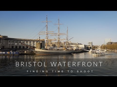Bristol Waterfront - Finding Time To Shoot