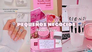 Pequeños Negocios  Ideas + Tips | Tiktok Compilation pt.3