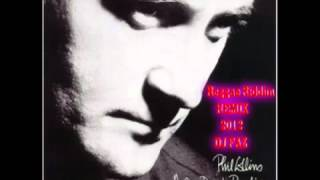 Phil Collins-Anouther Day in Paradise-Reggae REMIX-FAZ-2012