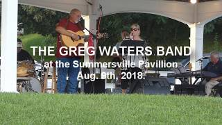 Download Video GREG WATERS BAND, Summersville WV Aug. 9th, 2018 MP3 3GP MP4