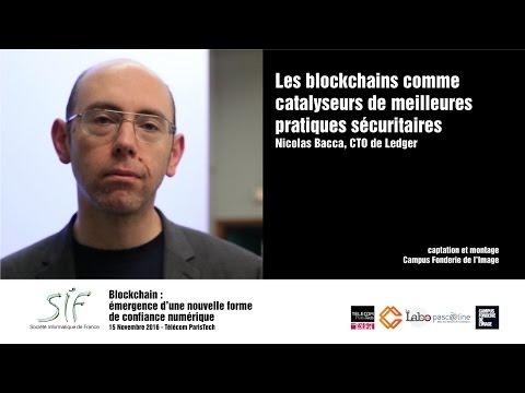 Technologies Blockchain pour assurer une meilleure sécurité - Nicolas Bacca CTO Ledger