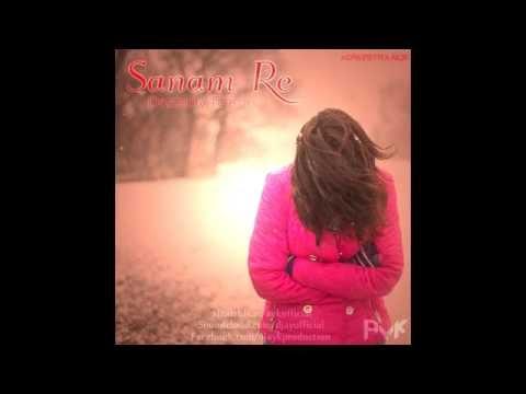 SANAM RE (DREAMY REMIX) - AYK FT. ARIJIT SINGH