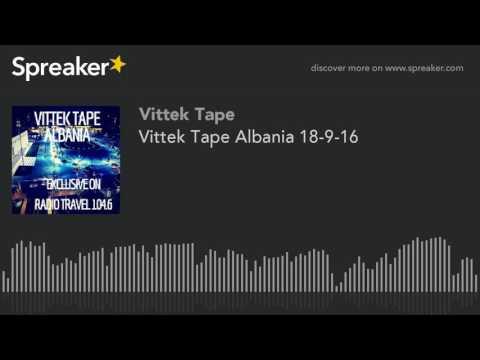 Vittek Tape Albania 18-9-16