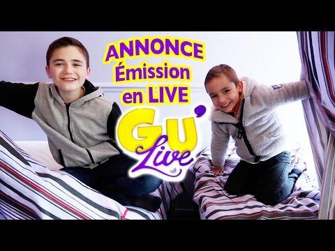 ANNONCE ÉMISSION EN LIVE GU'LIVE