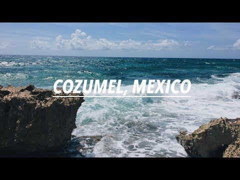COZUMEL, MEXICO // Spring Break 2018 vlog