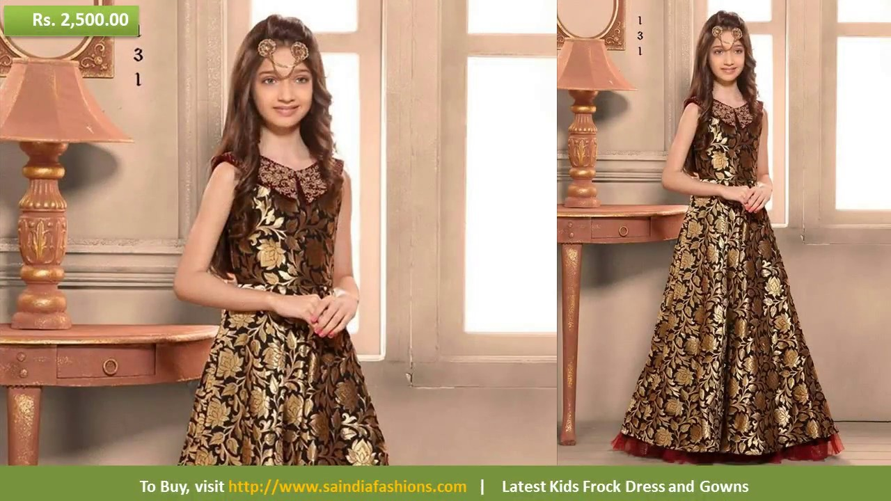 1cf7f9b88 Latest Indian Ethnic Wears For Girl Kids Designer Frocks and Gowns 2017
