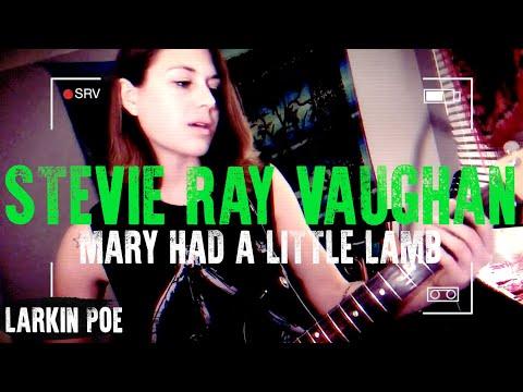 "Larkin Poe | Stevie Ray Vaughan Cover (""Mary Had A Little Lamb"")"