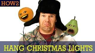 HOW2: How to Hang Christmas Lights!
