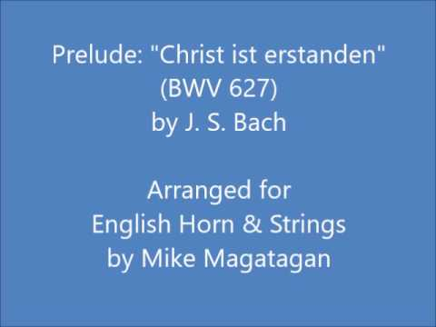 """prelude:-""""christ-ist-erstanden""""-(bwv-627)-for-english-horn-&-strings"""