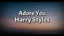 Harry Styles - Adore You (Lyrics Video)