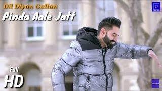 Pinda Wale Jatt | Parmish Verma | Dil Diyan Gallan | Pinda Aale Jatt | Peaktones Music India