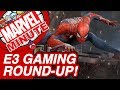 E3 Gaming Round-Up! - The Marvel Minute 2017