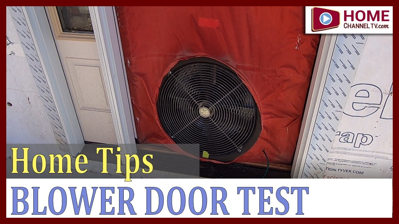 Blower Door Test - New Construction | Home Channel TV