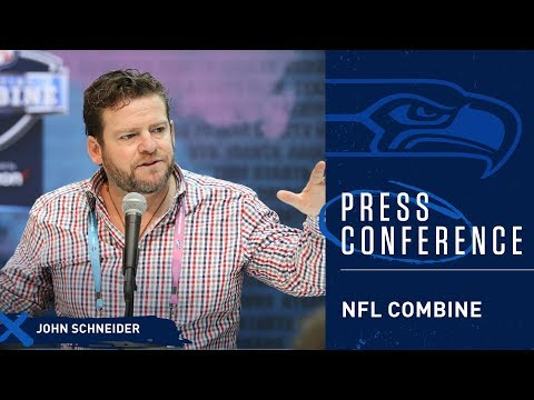 Seahawks General Manager John Schneider 2019 NFL Combine Press Conference