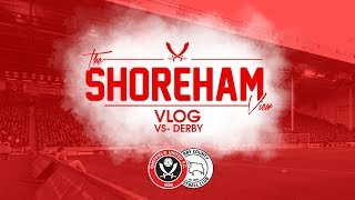 Sheffield United VS Derby - The Shoreham View Vlog - BIG SPENDERS TORN APART BY THE BLADES