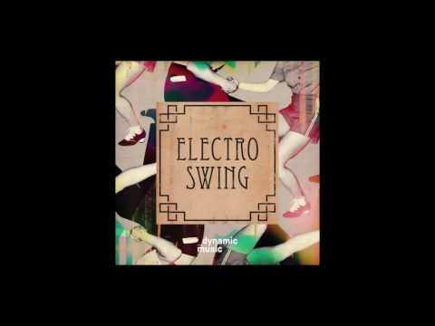 Arthur Pochon & Charles Chemery - Electro Swing (2016)