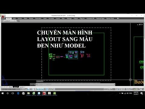 Chuyển màn hình Layout sang màu đen như Model trong Autocad