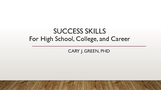 SUCCESS SKILLS: For High School, College, and Career