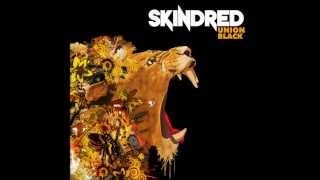 Skindred - Make Your Mark