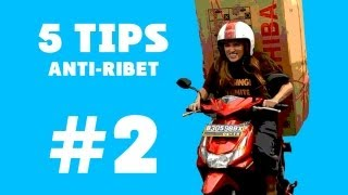 5 Tips Anti Ribet di Indonesia eps.2