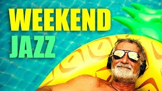 WEEKEND JAZZ | 5 HOUR PLAYLIST | Smooth Jazz Music for Relaxing and Having Fun! | Jazz & Jazz Blues