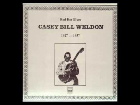 Casey Bill Weldon - Did You Mean What You Said