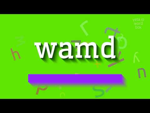 """How to say """"wamd""""! (High Quality Voices)"""