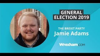 Jamie Adams - The Brexit Party candidate for Clwyd South - General Election 2019