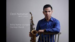 Video Boha Nama Ujungna Dorman Manik Saxophone cover download MP3, 3GP, MP4, WEBM, AVI, FLV Oktober 2018
