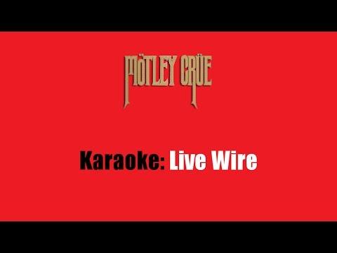 Karaoke: Mötley Crüe / Live Wire