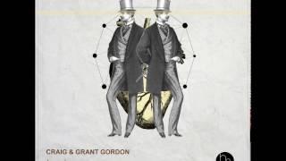 Craig & Grant Gordon - Troxlers Message (Original Mix)